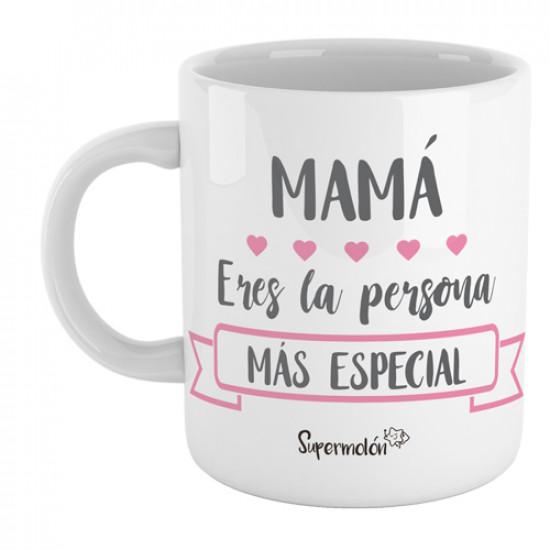 Taza con mensaje para mamá, para decirle lo especial que es
