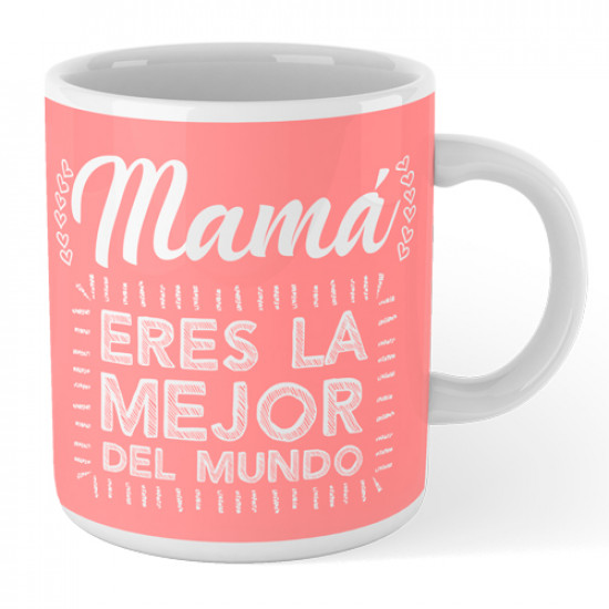Taza de cerámica con mensaje alegre y motivador para hacer un regalo original a mamá.